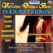 The Virtuoso Double Bass / Sztankov, Tóth, Kovacs