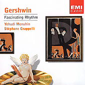 Gershwin: Fascinating Rhythm / Menuhin, Grappelli