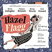 Hazel Flagg/Original Broadway Cast: Hazel Flagg [Original Broadway Cast Recording]