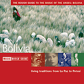 Various Artists: The Rough Guide to the Music of the Andes: Bolivia