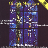 Messiaen: L'Ascension, La Nativite du Seigneur / Hafner