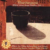 Various Artists: Shavasana: White Swan Yoga Masters, Vol. 2