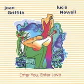 Joan Griffith: Enter You Enter Love