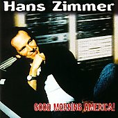 Hans Zimmer (Composer): Good Morning America!