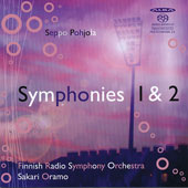 Seppo Pohjola: Symphonies nos 1 & 2 / Finnish Radio SO; Sakari Oramo, conductor