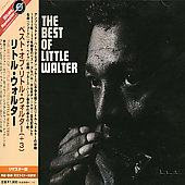 Little Walter: The Best [Remaster]