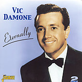 Vic Damone: Eternally