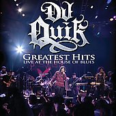 DJ Quik: Greatest Hits Live at the House of Blues [PA]