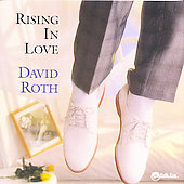 David Roth: Rising in Love