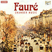 Faur&eacute;: Chamber Music / Walker, Osostowicz, et al