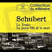 Schubert: Trout Quintet, String Quartet 'death And The Maiden'
