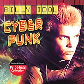 Billy Idol: Cyberpunk [Reissue]