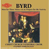 Byrd: 3 Part Mass and Propers for the Nativity / Darlington