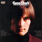 Gene Clark: With The Gosdin Brothers [Remaster]