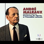 André Malraux: Audition du 12 Mai 1976: Commission des Libertes de L'Assemblee Nationale *