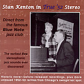 Stan Kenton: Stan Kenton in True '52 Stereo
