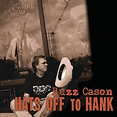 Buzz Cason: Hats Off to Hank [Digipak]
