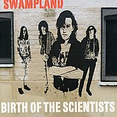 Scientists: Swampland: Birth of the Scientists
