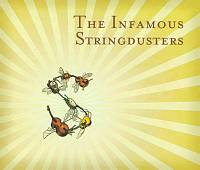 Infamous Stringdusters: The Infamous Stringdusters [Slipcase]