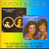 Donny Osmond: I'm Leaving It All Up to You/Make the World Go Away
