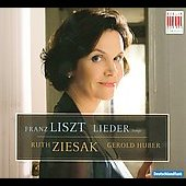 Liszt: Lieder / Ruth Ziesak, Gerold Huber