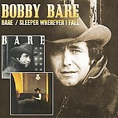 Bobby Bare: Bare/Sleeper Wherever I Fall