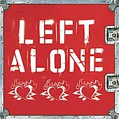 Left Alone: Left Alone