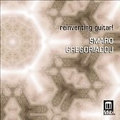 Reinventing Guitar - Scarlatti, Bach, Jos&eacute;, etc / Smaro Gregoriadou