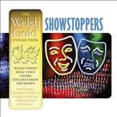 Various Artists: The Welsh Gold Collection: Showstoppers