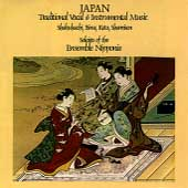 Ensemble Nipponia: Japan: Traditional Vocal and Instrumental Music