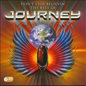Journey (Rock): Don't Stop Believin': The Best of Journey