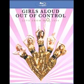 Girls Aloud: Out of Control: Live From the O2 2009