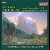 Volkmar Andreae: String Quartets Nos. 1 & 2