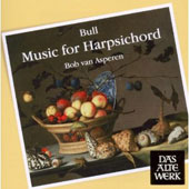 John Bull: Music for Harpsichord