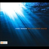 Hans Bakker: The Unnamed Source