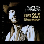 Waylon Jennings: Brown Eyed Handsome Man/All American Country
