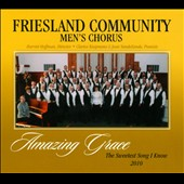 Amazing Grace: The Sweetest Song I Know 2010