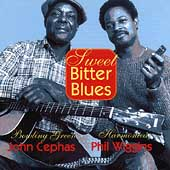 Cephas & Wiggins: Sweet Bitter Blues