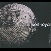 Port-Royal: 2000-2010: The Golden Age of Consumerism [Digipak] *