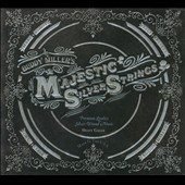 Buddy Miller's the Majestic Silver Strings/Buddy Miller: The Majestic Silver Strings [Digipak]