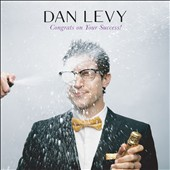 Dan Levy (Comedian): Congrats on Your Success! [PA] [Digipak] *