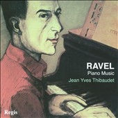 Ravel: Piano Music / Jean-Yves Thibaudet