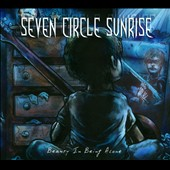 Seven Circle Sunrise: Beauty In Being Alone [Digipak]
