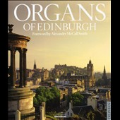Organs of Edinburgh / Gigout, Langlais, Vierne, Buxtehude, Howells, etc.