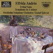 Andrée: Fritiof Suite, Symphony in A minor / Sjökvist