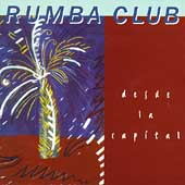 Rumba Club: Desde La Capital