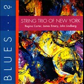 String Trio of New York: Blues...?