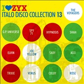 Various Artists: I Love ZYX: Italo Disco Collection 13 [Box]