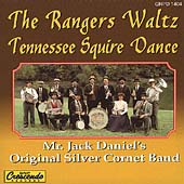 Jack Daniels' Original Silver Cornet Band: The Rangers Waltz/Tennessee Squire Dance [Single]