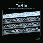 You Flute: Play-Along Flute Quartets Missing One Part